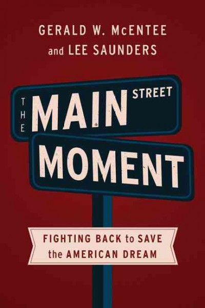 The Main Street Moment: Fighting Back to Save the American Dream cover