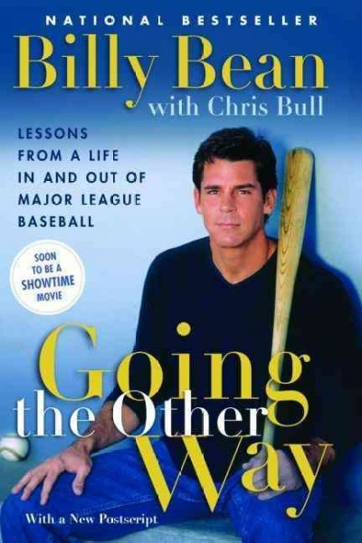 Going the Other Way: Lessons from a Life In and Out of Major League Baseball cover
