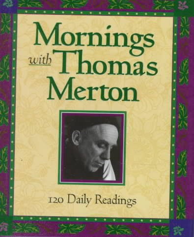 Mornings With Thomas Merton: Readings and Reflections cover