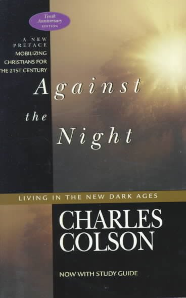 Against the Night: Living in the New Dark Ages cover