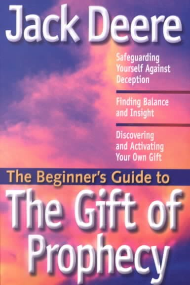 The Beginner's Guide to the Gift of Prophecy (Beginner's Guides (Servant)) cover