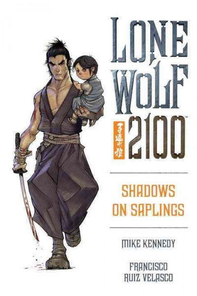 Lone Wolf 2100 Volume 1: Shadows on Saplings cover