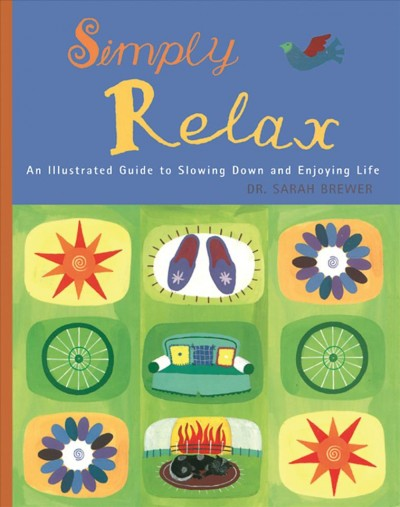Simply Relax: An Illustrated Guide to Slowing Down and Enjoying Life cover