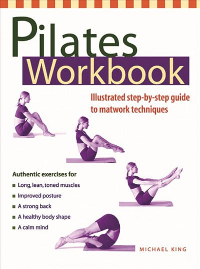 Pilates Workbook: Illustrated Step-by-Step Guide to Matwork Techniques cover