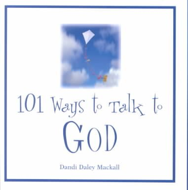 101 Ways to Talk to God cover