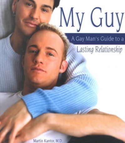 My Guy: A Gay Man's Guide to a Lasting Relationship cover