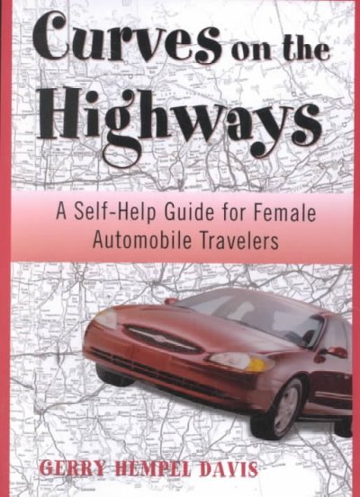 Curves on the Highway: A Self-Help Guide for Female Automobile Travelers cover