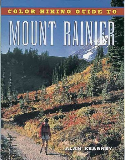 Color Hiking Guide to Mount Rainier cover