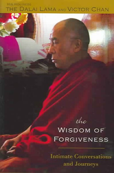 The Wisdom of Forgiveness: Intimate Journeys and Conversations cover
