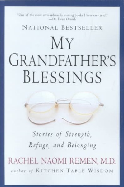 My Grandfather's Blessings: Stories of Strength, Refuge, and Belonging cover