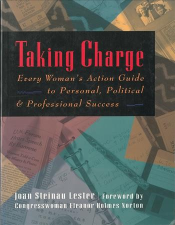 Taking Charge: Every Woman's Action Guide to Personal, Political & Professional Success cover