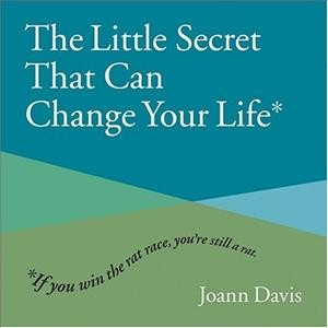 The Little Secret That Can Change Your Life