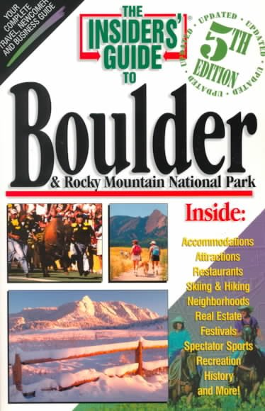 Insiders' Guide to Boulder & Rocky Mountain National Park cover