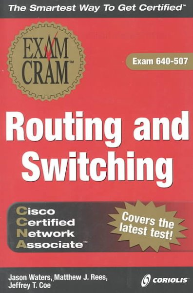CCNA Routing and Switching Exam Cram, Second Edition (Exam: 640-507) cover
