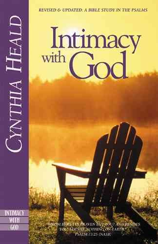 Intimacy with God: Revised and Expanded: A Bible Study in the Psalms cover
