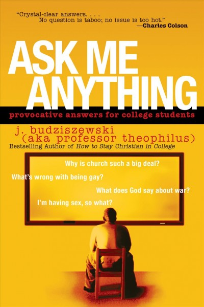 Ask Me Anything: Provocative Answers for College Students cover