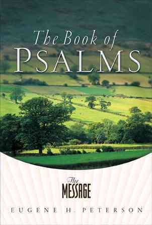 The Message: The Book of Psalms (Quiet Times for the Heart) cover