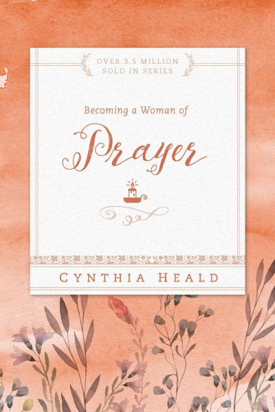 Becoming a Woman of Prayer cover