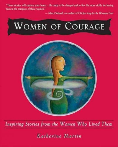 Women of Courage: Inspiring Stories from the Women Who Lived Them cover