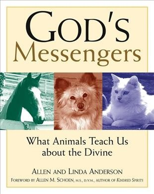 God's Messengers: What Animals Teach Us About the Divine cover
