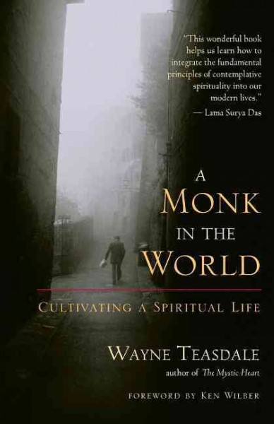 A Monk in the World: Cultivating a Spiritual Life cover