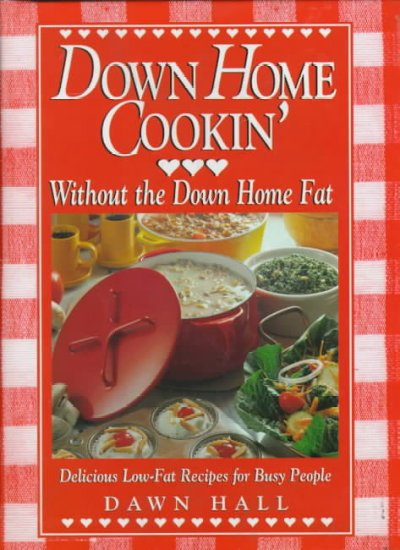 Down Home Cookin' Without the Down Home Fat cover