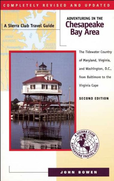 Adventuring in the Chesapeake Bay Area (Sierra Club Adventure Travel Guides) cover