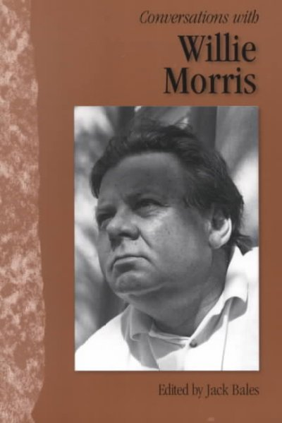 Conversations with Willie Morris (Literary Conversations Series) cover