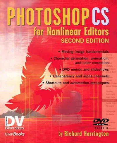 Photoshop CS for Nonlinear Editors (DV Expert Series) cover