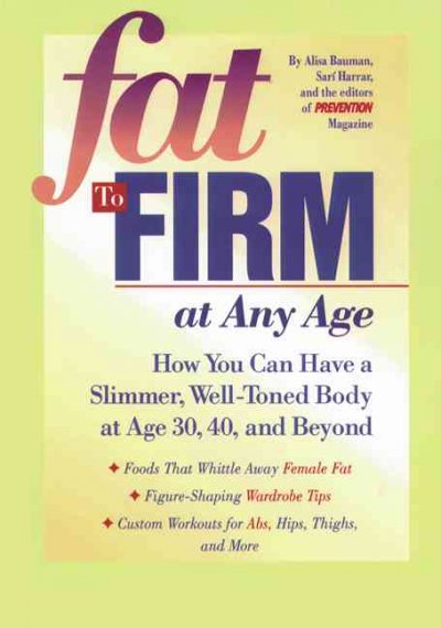 Fat to Firm at Any Age
