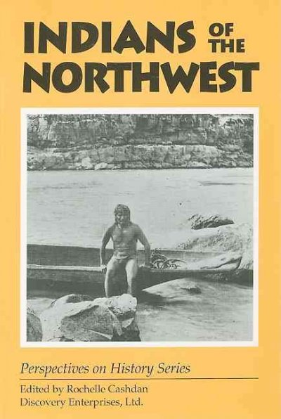 Indians of the Northwest (Perspectives on History) cover