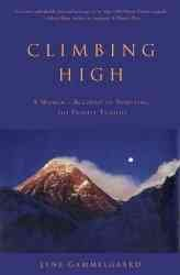 Climbing High: A Woman's Account of Surviving the Everest Tragedy cover