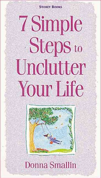 7 Simple Steps to Unclutter Your Life cover