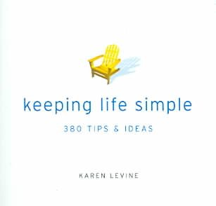 Keeping Life Simple: 380 Tips & Ideas cover