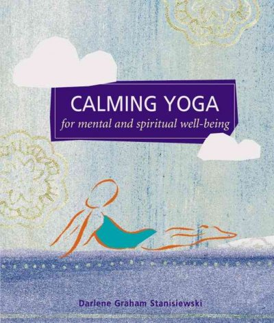 Calming Yoga (Self-Indulgence Series) cover