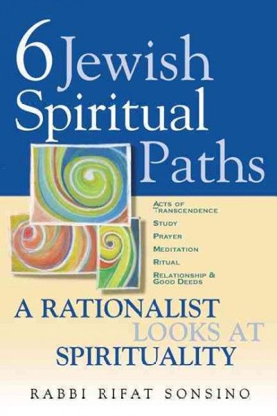 Six Jewish Spiritual Paths: A Rationalist Looks at Spirituality cover