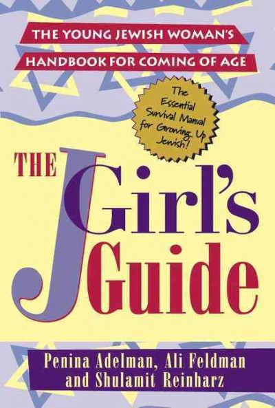 The JGirls Guide: The Young Jewish Woman's Handbook for Coming of Age cover