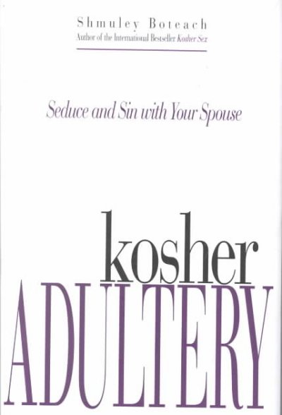 Kosher Adultery: Seduce and Sin with Your Spouse cover