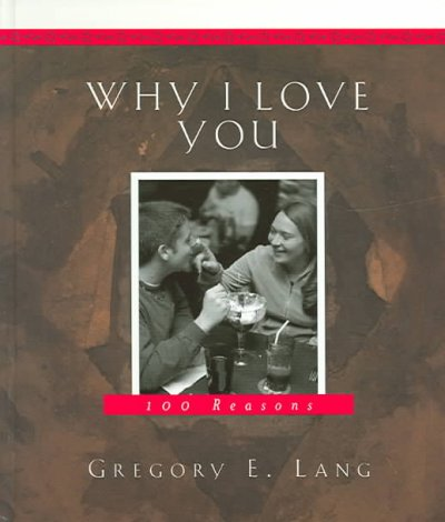 Why I Love You: 100 reasons cover