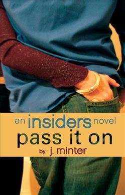 Pass It On: An Insiders Novel cover