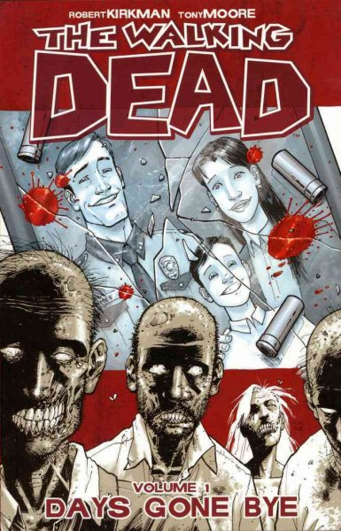 The Walking Dead, Vol. 1: Days Gone Bye cover