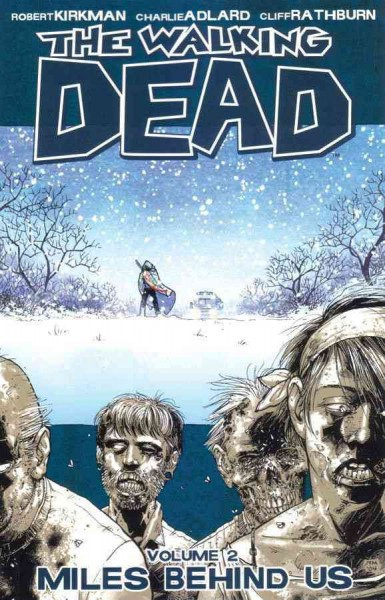 The Walking Dead, Vol. 2: Miles Behind Us cover