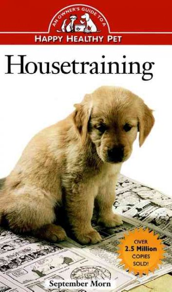Housetraining: An Owner's Guide to a Happy Healthy Pet cover