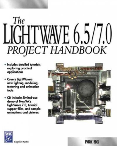 Lightwave 6.5 Project Handbook (Graphics Series) cover
