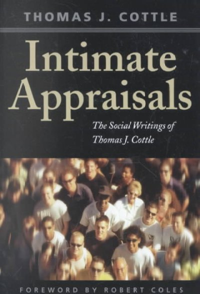 Intimate Appraisals: The Social Writings of Thomas J. Cottle cover