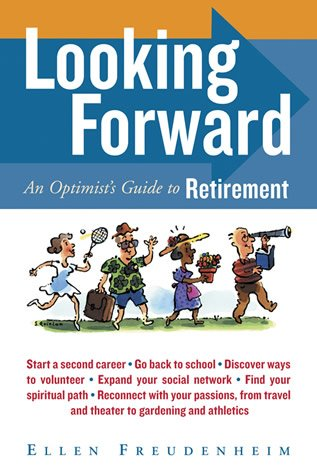 Looking Forward: An Optimist's Guide to Retirement cover