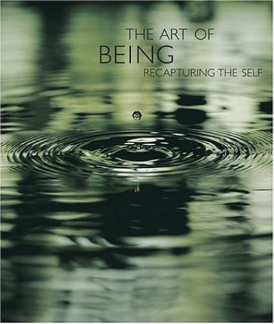 The Art of Being: Recapturing the Self cover