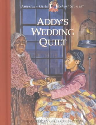 Addy's Wedding Quilt (American Girls Short Stories) cover