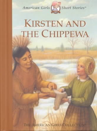 Kirsten and the Chippewa (American Girls Short Stories) cover