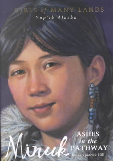 Minuk: Ashes in the Pathway (Girls of Many Lands) cover